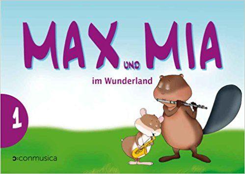 Max & Mia im Wunderland 1