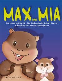 Max & Mia - Ins Leben mit Musik (Cover des Lehrbuches)